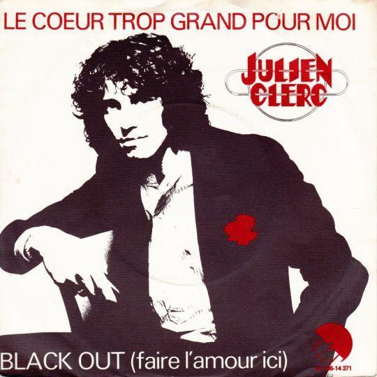 Coverafbeelding Le Coeur Trop Grand Pour Moi - Julien Clerc