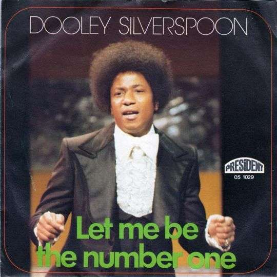 Coverafbeelding Let Me Be The Number One - Dooley Silverspoon