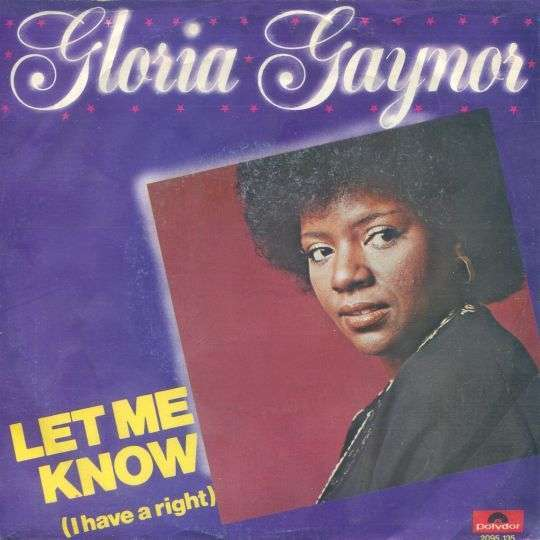 Coverafbeelding Let Me Know (I Have A Right) - Gloria Gaynor