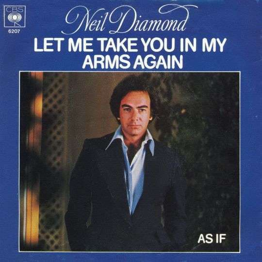 Coverafbeelding Let Me Take You In My Arms Again - Neil Diamond