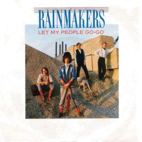 Coverafbeelding The Rainmakers - Let My People Go-Go