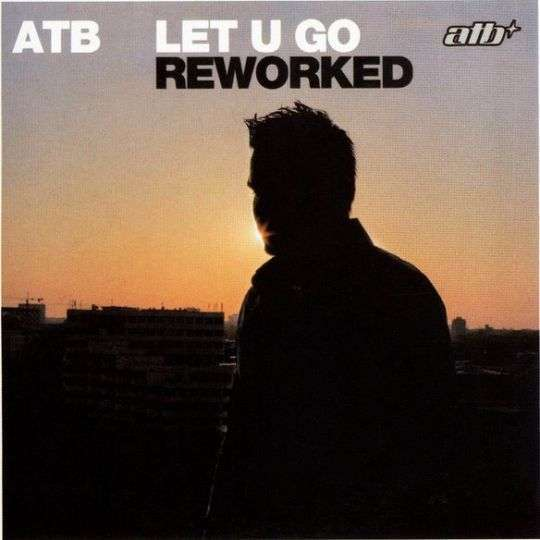 Coverafbeelding Let U Go - Reworked - Atb