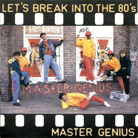 Coverafbeelding Let's Break Into The 80's - Master Genius