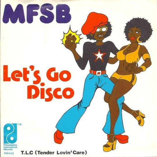 Coverafbeelding MFSB - Let's Go Disco