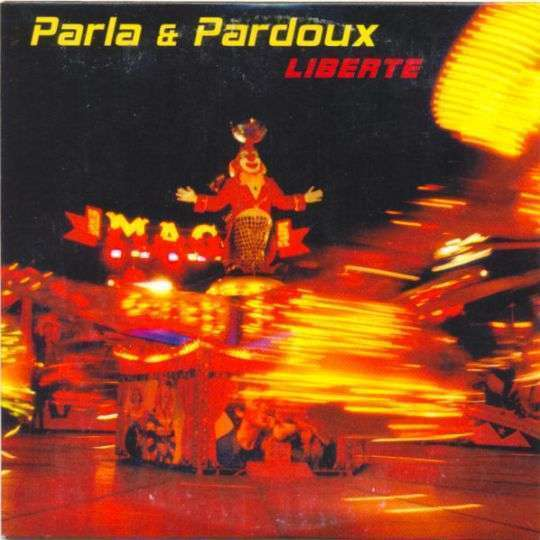 Coverafbeelding Liberte - Parla & Pardoux