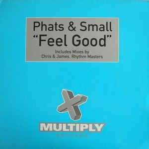 Coverafbeelding Feel Good - Phats & Small