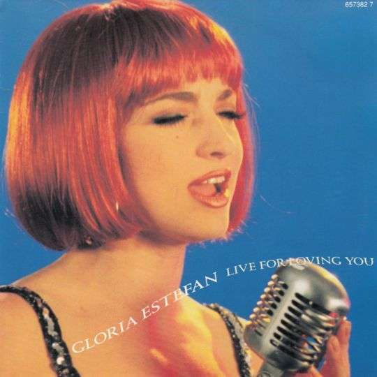 Coverafbeelding Gloria Estefan - Live For Loving You