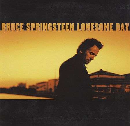 Coverafbeelding Lonesome Day - Bruce Springsteen