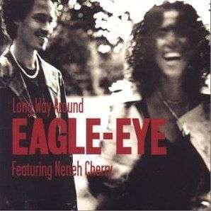 Coverafbeelding Long Way Around - Eagle-eye Featuring Neneh Cherry