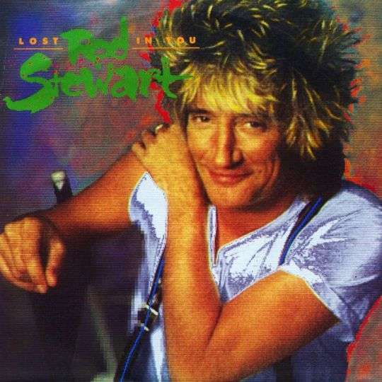 Coverafbeelding Rod Stewart - Lost In You