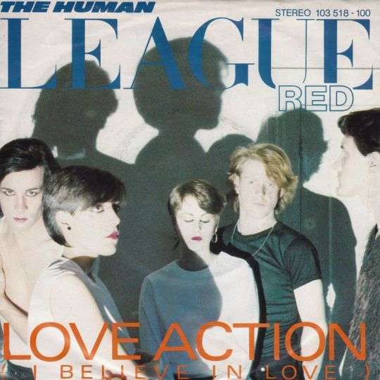 Coverafbeelding Love Action (I Believe In Love) - The Human League