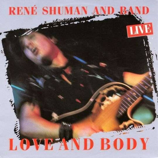Coverafbeelding Love And Body - Live - René Shuman And Band