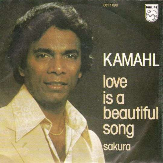 Coverafbeelding Love Is A Beautiful Song - Kamahl