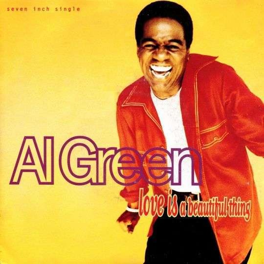 Coverafbeelding Love Is A Beautiful Thing - Al Green