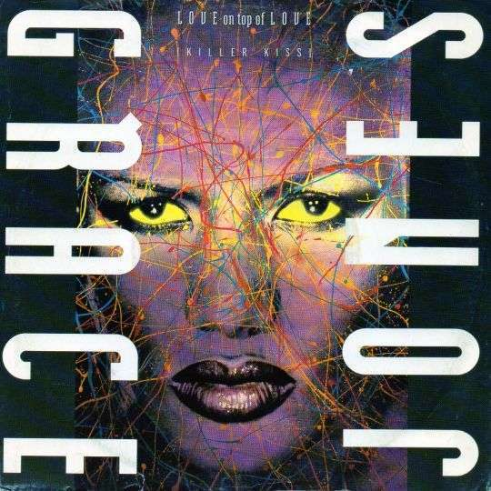 Coverafbeelding Love On Top Of Love (Killer Kiss) - Grace Jones