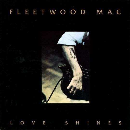 Coverafbeelding Love Shines - Fleetwood Mac