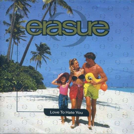 Coverafbeelding Love To Hate You - Erasure