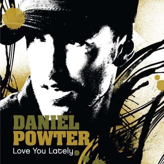 Coverafbeelding Love You Lately - Daniel Powter
