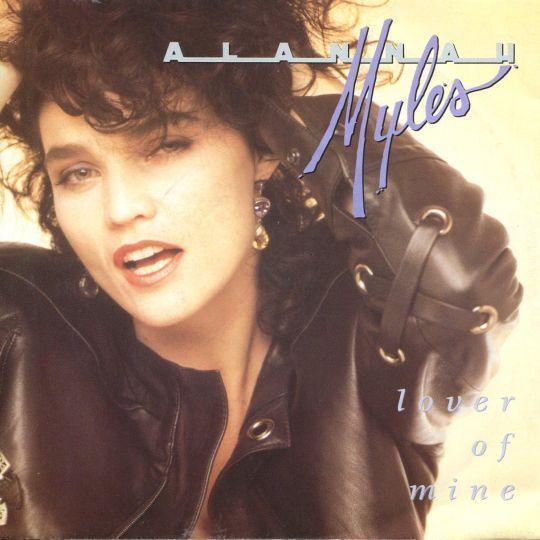 Coverafbeelding Alannah Myles - Lover Of Mine