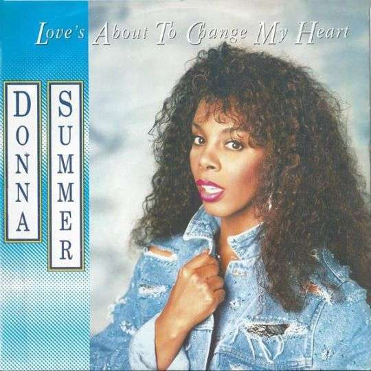 Coverafbeelding Donna Summer - Love's About To Change My Heart