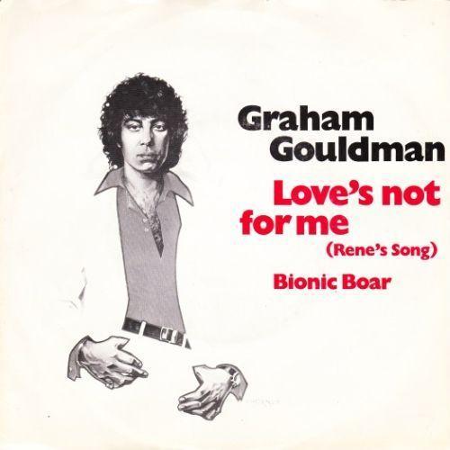 Coverafbeelding Graham Gouldman - Love's Not For Me (Rene's Song)