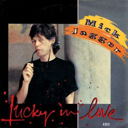 Coverafbeelding Lucky In Love - Mick Jagger