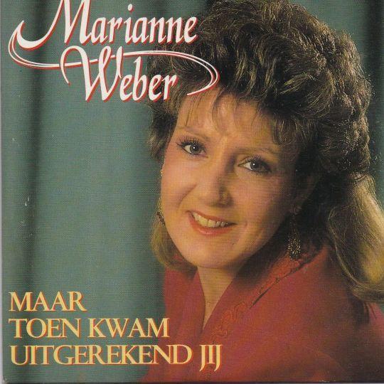 Coverafbeelding Maar Toen Kwam Uitgerekend Jij - Marianne Weber