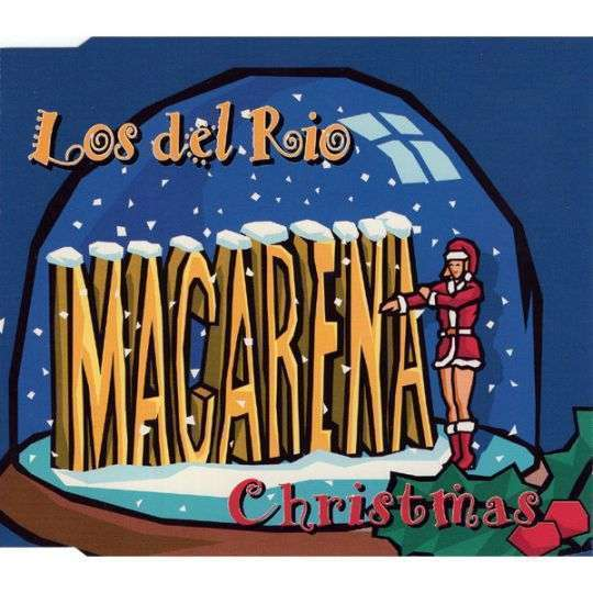 Coverafbeelding Macarena Christmas - Los Del Rio