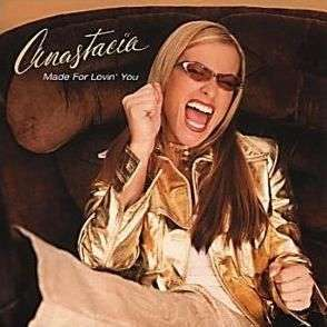 Coverafbeelding Anastacia - Made For Lovin' You