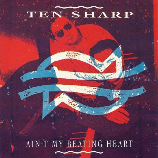 Coverafbeelding Ain't My Beating Heart - Ten Sharp