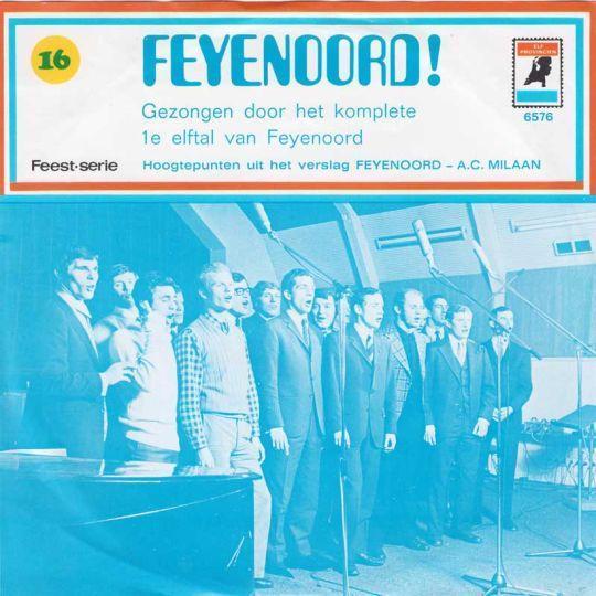 Coverafbeelding Het 1e Elftal Van Feijenoord - Feijenoord!