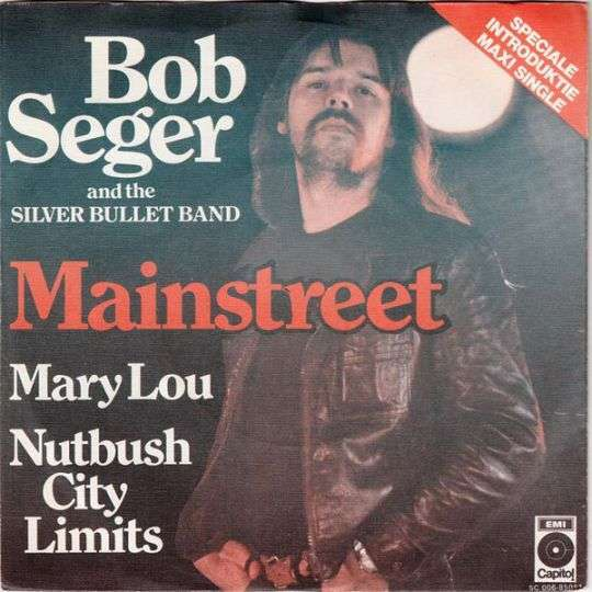 Coverafbeelding Mainstreet [Speciale Introduktie Maxi Single] - Bob Seger And The Silver Bullet Band