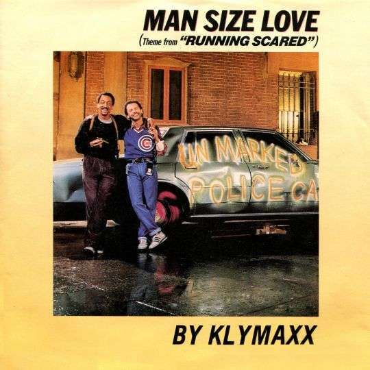"Coverafbeelding Man Size Love (Theme From ""running Scared"") - Klymaxx"
