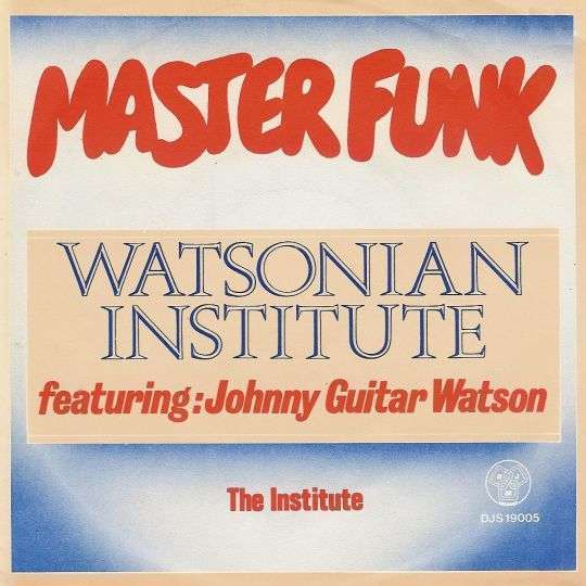 Coverafbeelding Master Funk - Watsonian Institute Featuring: Johnny Guitar Watson