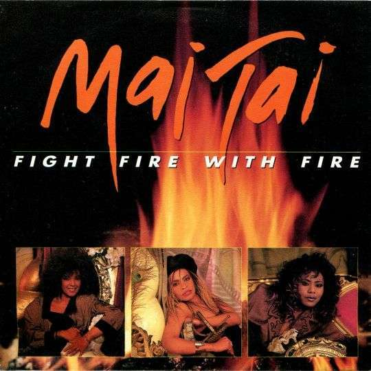 Coverafbeelding Fight Fire With Fire - Mai Tai
