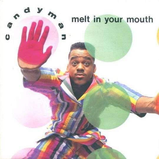 Coverafbeelding Melt In Your Mouth - Candyman