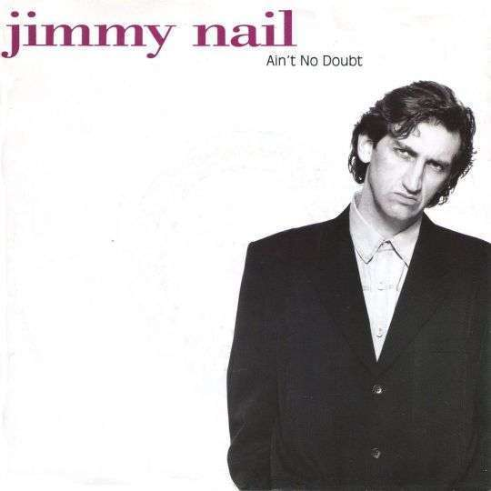 Coverafbeelding Jimmy Nail - Ain't No Doubt