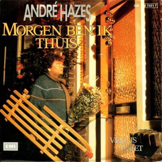 Coverafbeelding Morgen Ben Ik Thuis - André Hazes