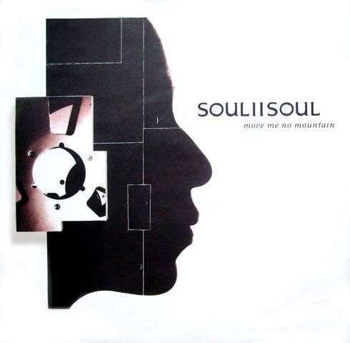 Coverafbeelding Soul II Soul - Move Me No Mountain