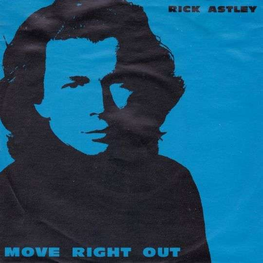 Coverafbeelding Move Right Out - Rick Astley