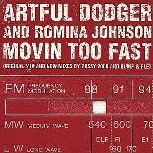 Coverafbeelding Movin Too Fast - Artful Dodger & Romina Johnson