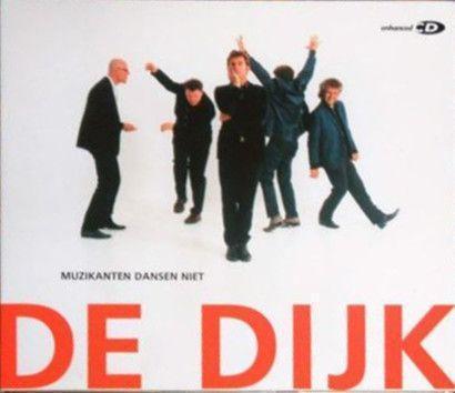 Coverafbeelding Muzikanten Dansen Niet - De Dijk