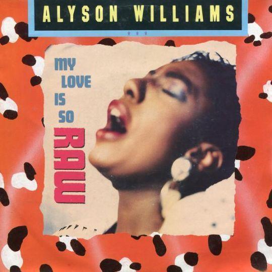 Coverafbeelding My Love Is So Raw - Alyson Williams