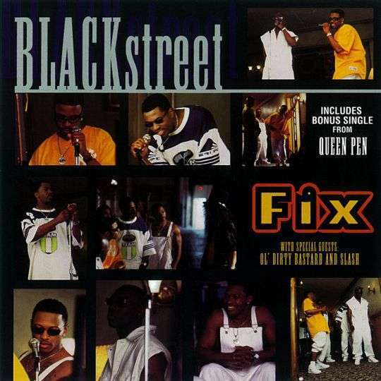 Coverafbeelding Fix - Blackstreet With Special Guests Ol' Dirty Bastard And Slash