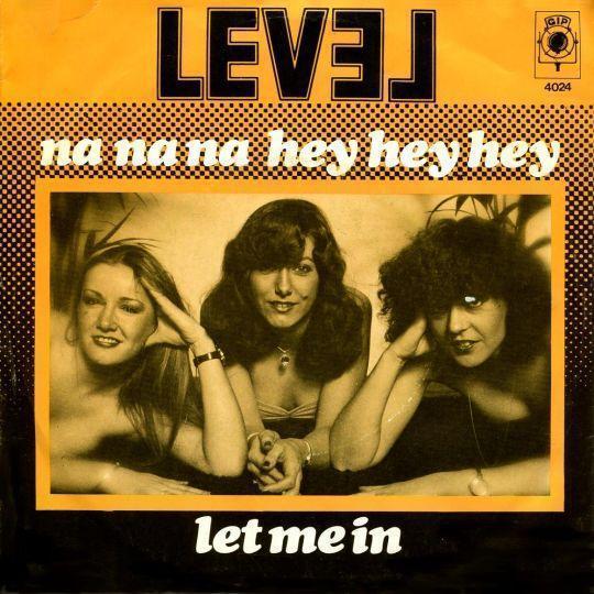 Coverafbeelding Level - Na Na Na Hey Hey Hey