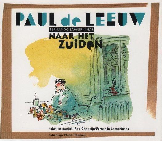 Coverafbeelding Naar Het Zuiden - Paul De Leeuw & Fernando Lameirinhas