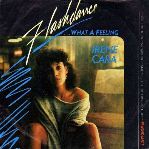Coverafbeelding Flashdance ...what A Feeling - Irene Cara