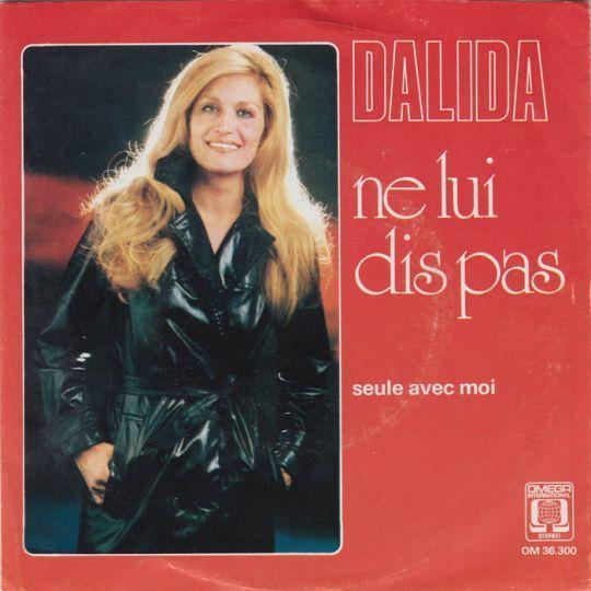 Coverafbeelding Ne Lui Dis Pas - Dalida