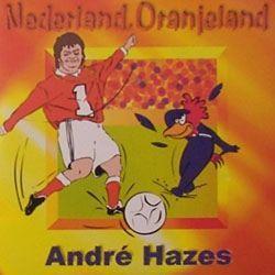 Coverafbeelding Nederland, Oranjeland - André Hazes