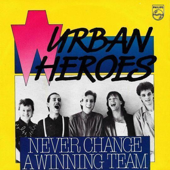 Coverafbeelding Never Change A Winning Team - Urban Heroes